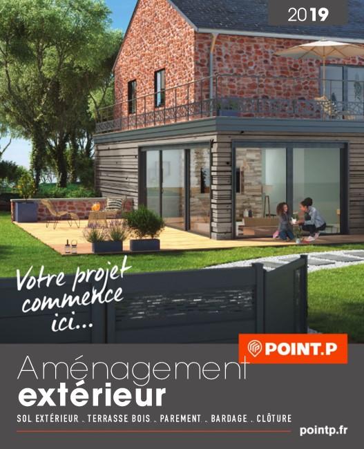 Catalogue Point P Aménagement Extérieur 2019 Catalogue Az